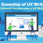 The Essential of UX Writing,  and Should I Become a UX Writer?